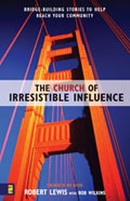 Irresistible Influence